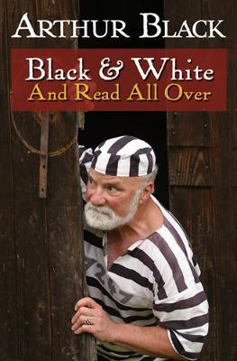 Black & White & Read All Over (Hardback)
