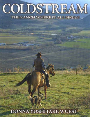Coldstream: The Ranch Where It All Began (Paperback)
