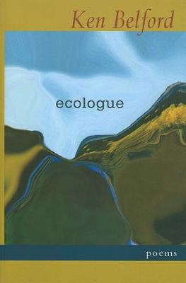 Ecologue: Poems (Paperback)