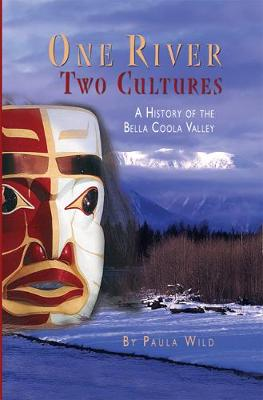One River, Two Cultures: A History of the Bella Colla Valley (Paperback)