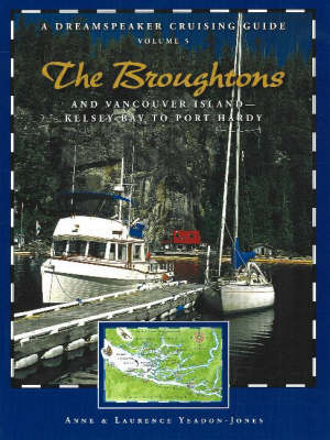 Broughtons: & Vancouver Island, Kelsey Bay to Port Hardy (Paperback)