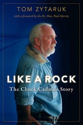 Like A Rock: The Chuck Cadman Story (Paperback)