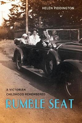 Rumble Seat: A Victorian Childhood Remembered (Hardback)