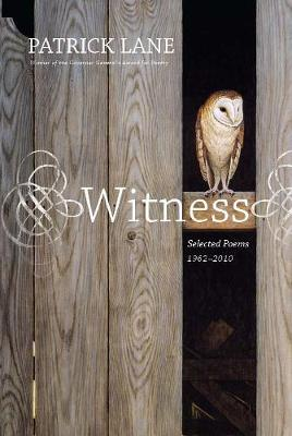 Witness: Selected Poems 1970-2010 (Paperback)