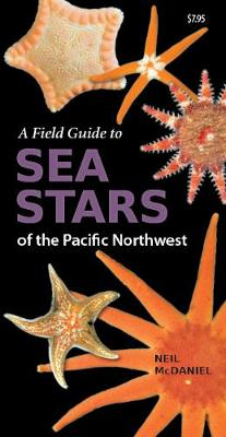 Field Guide to Sea Stars of the Pacific Northwest