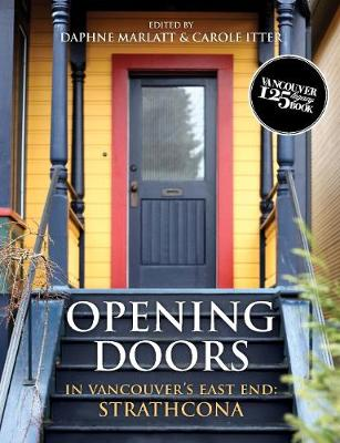 Opening Doors in Vancouver's East End: Strathcona (Paperback)