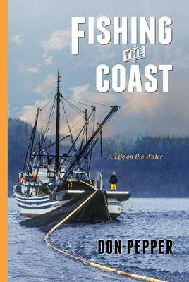 Fishing the Coast: A Life on Water (Paperback)