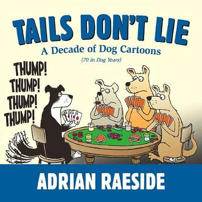 Tails Don't Lie: A Decade of Dog Cartoons (Paperback)