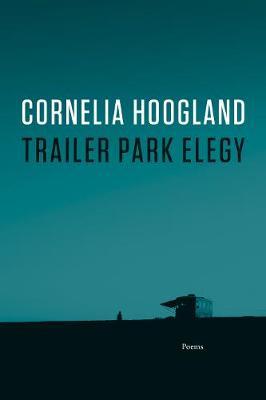 Trailer Park Elegy (Paperback)