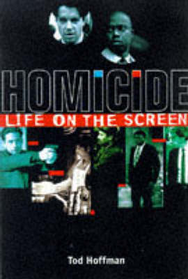 Homicide: Life On The Screen (Paperback)