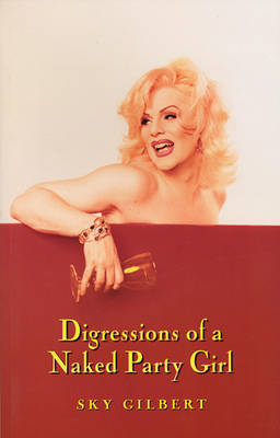 Digressions of a Naked Party Girl (Paperback)