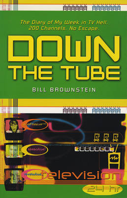 Down the Tube: My Week in TV Hell (Paperback)