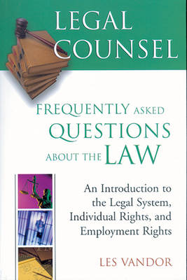 Legal Counsel: Book 1: Frequently Asked Questions about the Law (Paperback)