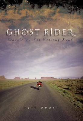 Ghost Rider: Travels on the Healing Road (Hardback)