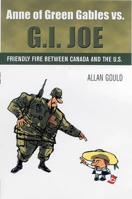 Anne of Green Gables vs. G.I. Joe (Paperback)