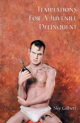 Temptations for a Juvenile Delinquent (Paperback)