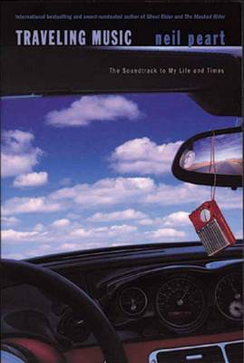 Traveling Music: The Soundtrack to My Life and Times (Paperback)