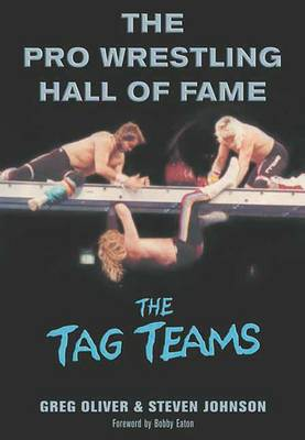 The Pro Wrestling Hall Of Fame: The Tag Teams (Paperback)