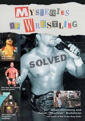 Mysteries Of Wrestling: Solved (Paperback)