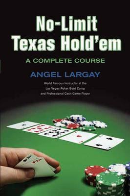 No-limit Texas Hold 'em: A Complete Course (Paperback)