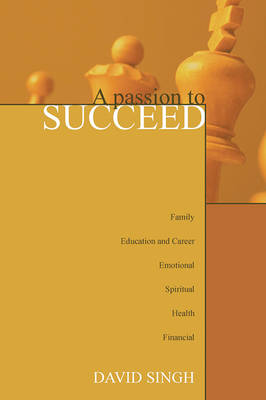 A Passion to Succeed (Paperback)