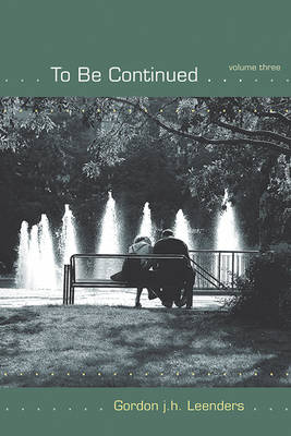 To Be Continued... Volume 3 - To Be Continued (Paperback)