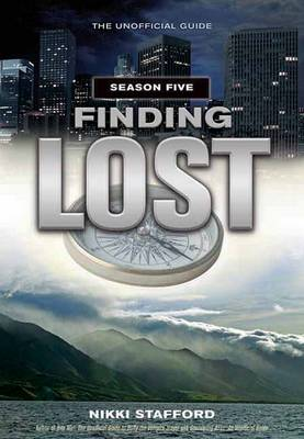 Finding Lost - Season Five: The Unofficial Guide (Paperback)