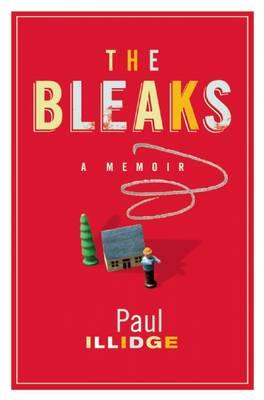 Bleaks: A Memoir (Hardback)