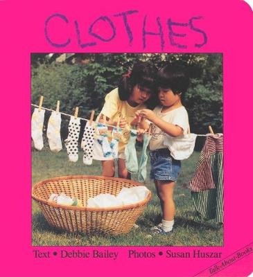Clothes - Clavis Toddler: Daily Life (Board book)