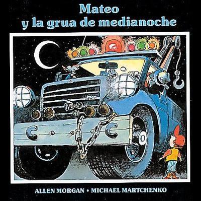 Mateo y la grua de medianoche (Paperback)