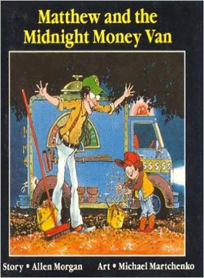 Matthew and the Midnight Money van (Paperback)