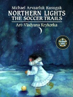 Northern Lights: the Soccer Trails (Paperback)