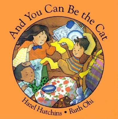And You Can Be The Cat (Paperback)