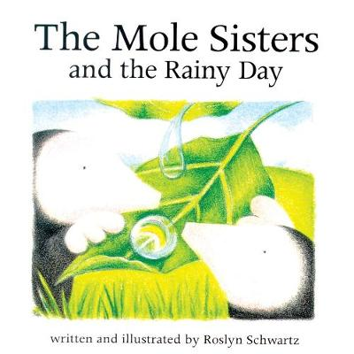 The Mole Sisters and Rainy Day (Paperback)