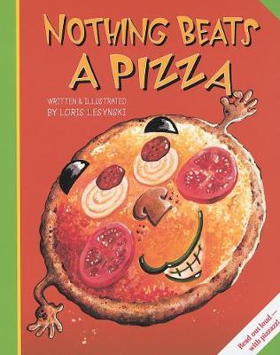 Nothing Beats a Pizza (Hardback)