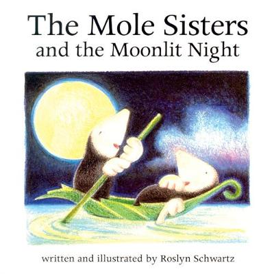 The Mole Sisters and Moonlit Night (Paperback)