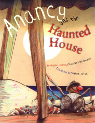 Anancy and the Haunted House (Paperback)