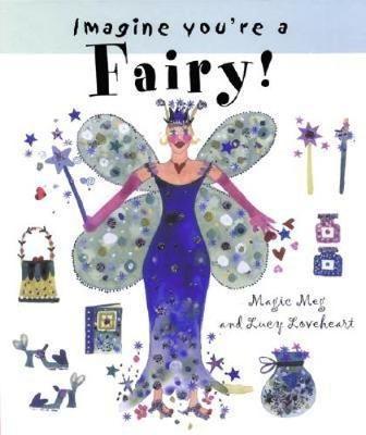Imagine You're a Fairy (Hardback)