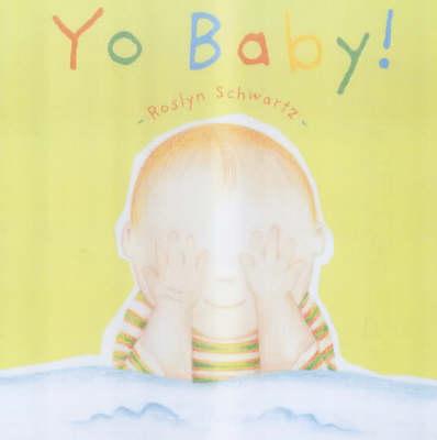 Yo Baby! (Paperback)