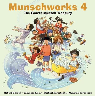 Munschworks 4: The Fourth Munsch Treasury (Hardback)