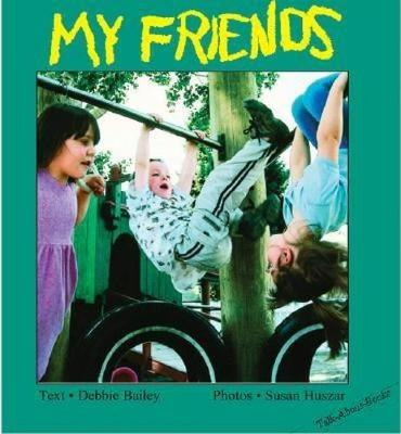 My Friends - Talk-About-Books (Board book)