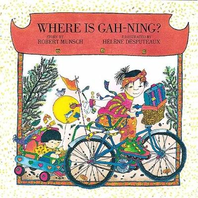 Where is Gah-Ning? (Hardback)