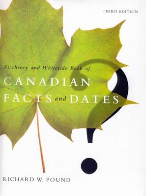 Fitzhenry and Hiteside Book of Canadian Facts and Dates (Hardback)