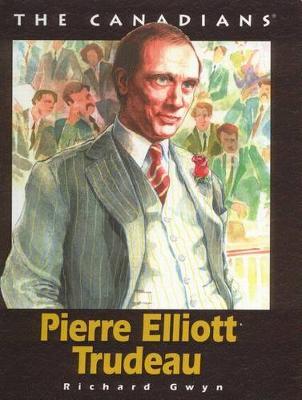 Pierre Elliot Trudeau - Canadians S. (Paperback)