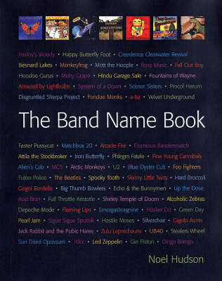 The Band Name Book (Paperback)