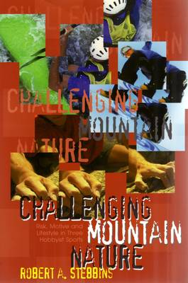 Challenging Mountain Nature (Paperback)