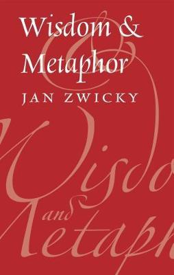 Wisdom & Metaphor (Hardback)