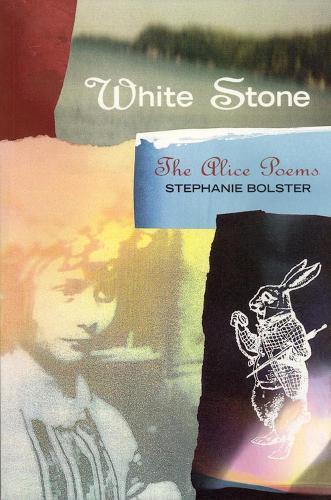 White Stone: The Alice Poems (Paperback)