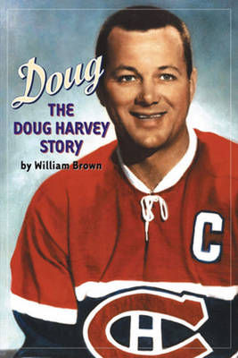 Doug: The Doug Harvey Story (Paperback)