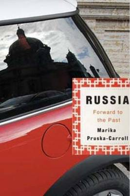 Russia: Forward to the Past (Paperback)